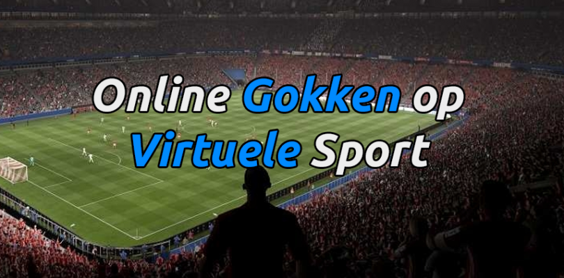 Online Gokken op virtuele sport