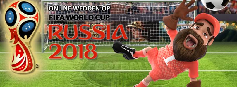 Wedden op het FIFA Wereldkampioenschap 2018