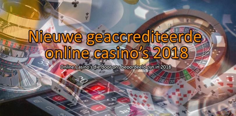 Nieuwe Geaccrediteerde Online Casino's 2018