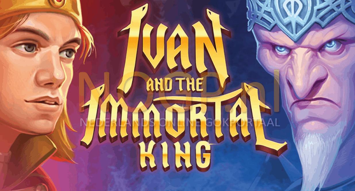 Ivan and the Immortal King video slot van Quickspin