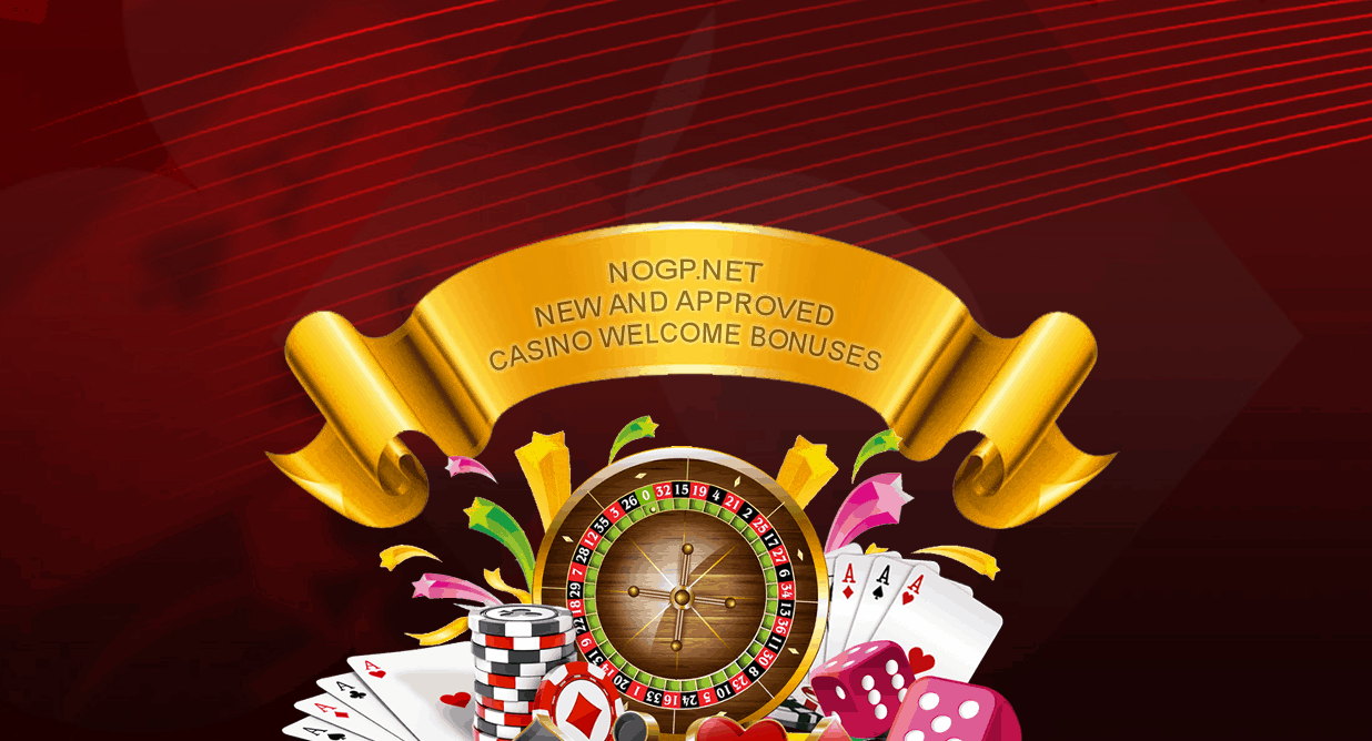 The best new and approved online casino welcome bonuses of