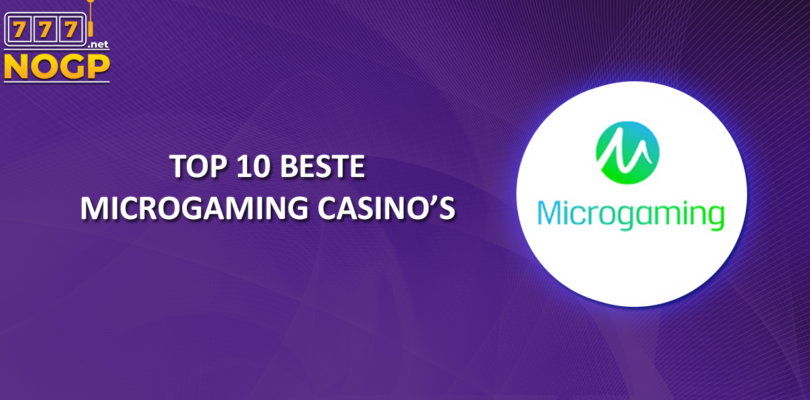 NOGPs Top 10 beste Microgaming Casino's