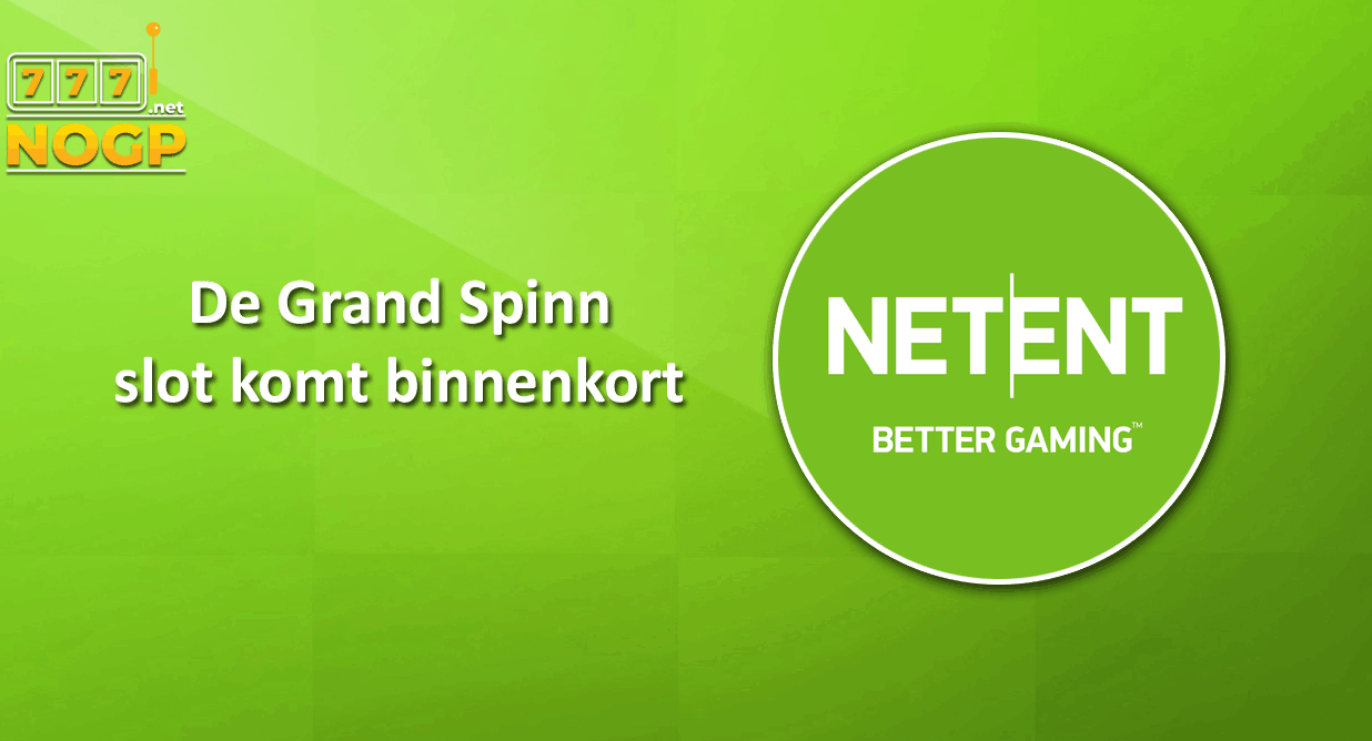 Grand Spinn video slot van NetEnt