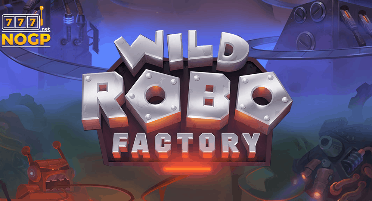 Wild Robo Factory video slot van Yggdrasil