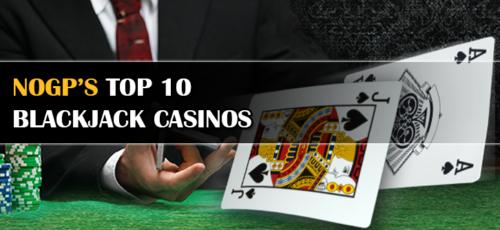 NOGP's top 10 blackjack casinos