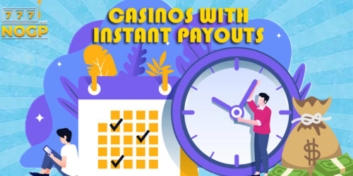 NOGP's online casinos with instant payouts