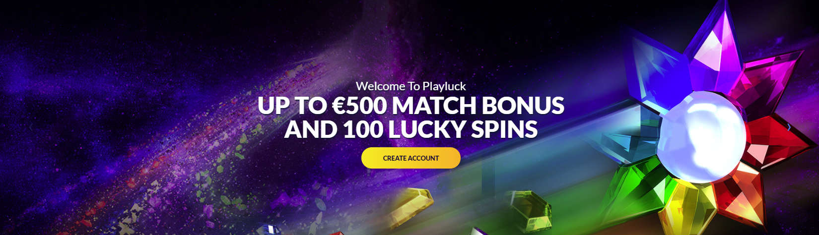 Playluck bonus (not for UK)