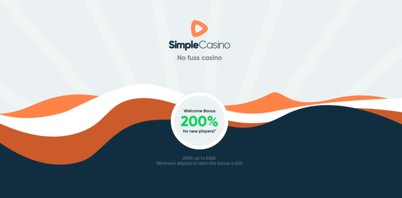 Join Simple Casino and Get up to €400 Upon Registration