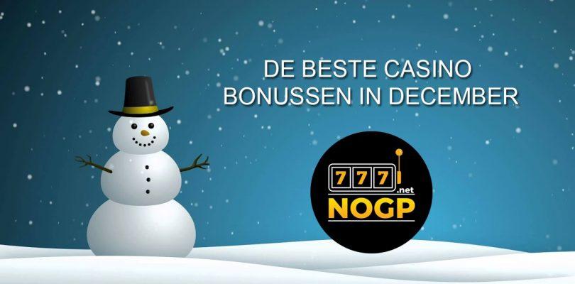 De decembermaand: haal de kerstsfeer in huis met deze casino bonussen.